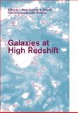 Galaxies at High Redshift 9780521147422