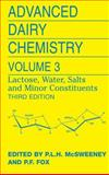 Advanced Dairy Chemistry : Volume 3: Lactose, Water, Salts and Minor Constituents, , 1441927425