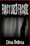 Fractured Facade, Elena DeRosa, 1480087424