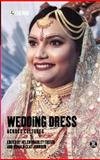 Wedding Dress Across Cultures, Helen Bradley, Bradley Foster Helen, 1859737420