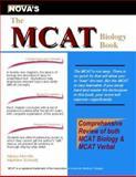 The MCAT Biology Book, Nancy Morvillo and Matthew Schmidt, 1889057428