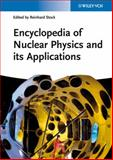 Encyclopedia of Applied Nuclear Physics and Its Applications, , 3527407421