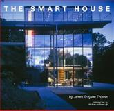 The Smart House, James Grayson Trulove, 0060557427