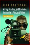 Writing, Directing, and Producing Documentary Films and Videos, Rosenthal, Alan, 0809327422