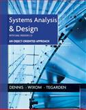 Systems Analysis and Design with UML, Dennis, Alan and Tegarden, David, 1118037421