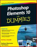 Photoshop Elements 10 for Dummies, Barbara Obermeier and Ted Padova, 111810742X