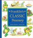Franklin's Classic Treasury, Paulette Bourgeois, 1550747428