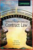 Feminist Perspectives on Contract Law, Mulcahy, Linda and Wheeler, Sally, 1859417426