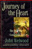Journey of the Heart, John Welwood and Joh Welwood, 0060927429