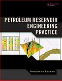 Petroleum Reservoir Engineering Practice, Ezekwe, Nnaemeka, 0133807428