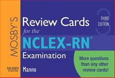 The NCLEX-RN® Examination, Manno, Martin S., 032305742X