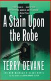 A Stain upon the Robe, Terry Devane, 0425197425
