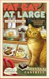Fat Cat at Large, Janet Cantrell, 0425267423