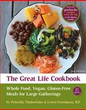 The Great Life Cookbook, 2nd Edition, Priscilla Timberlake and Lewis Freedman, 0985097426