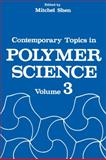 Contemporary Topics in Polymer Science : Volume 3, , 1461567424