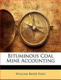 Bituminous Coal Mine Accounting, William Blose Reed, 1141477424
