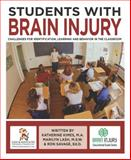Students with Brain Injury : Challenges for Identification, Learning and Behavior in the Classroom, Kimes, Katherine and Lash, Marilyn, 193111742X