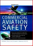 Commercial Aviation Safety, Wells, Alexander T. and Rodrigues, Clarence C., 0071417427