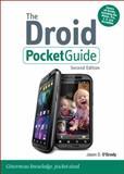 The Droid Pocket Guide, Jason D. O'Grady, 0321747429