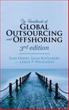 The Handbook of Global Outsourcing and Offshoring 3rd Edition : The Definitive Guide to Strategy and Operations, Oshri, Ilan and Kotlarsky, Julia, 1137437421