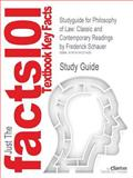 Studyguide for Philosophy of Law : Classic and Contemporary Readings by Frederick Schauer, ISBN 9780195155129, Cram101 Textbook Reviews Staff, 161812742X