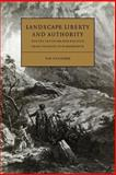 Landscape, Liberty and Authority : Poetry, Criticism and Politics from Thomson to Wordsworth, Fulford, Timothy, 052102742X