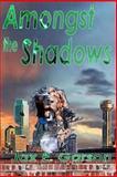 Amongst the Shadows, Jax Garson, 1477547428