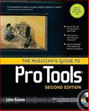 The Musician's Guide to Pro Tools, John Keane, 0071497420