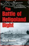 The Battle of Heligoland Bight, Osborne, Eric W., 0253347424
