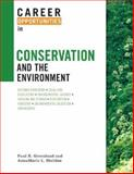 Career Opportunities in Conservation and the Environment, Greenland, Paul R. and Sheldon, AnnaMarie L., 0816067422