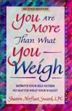 You Are More Than What You Weigh, Sharon Sward, 0964887428