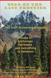 Anchorage, Fairbanks, and Everything in Between, Bill Howell, 0988647427