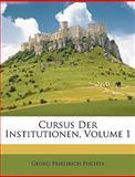 Cursus der Institutionen, Georg Friedrich Puchta, 1148617426