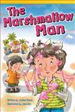 The Marshmallow Man, Jordan Moore, 1480717428