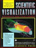 Scientific Visualization : Advances and Challenges, Rosenblum, Leonard A. and Nielson, Gregory M., 0122277422