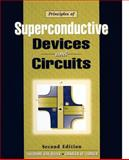 Principles of Superconductive Devices and Circuits, Van Duzer, Theodore and Turner, Charles W., 0132627426