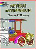 Antique Automobiles, Clarence P. Hornung, 0486227421