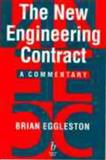 The New Engineering Contract : A Commentary, Eggleston, Brian, 0632057424