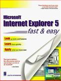 Internet Explorer 5.0 Fast and Easy, Coletta Witherspoon, 0761517421