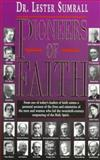 Pioneers of Faith, Lester Sumrall, 0892747420
