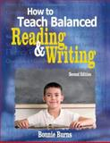How to Teach Balanced Reading and Writing, , 1412937426