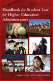 Handbook for Student Law for Higher Education Administrators, Castagnera, James, 1433107422