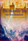 The Heavenly Trip, Jean Minyem, 1466497424