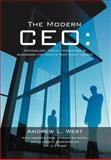 The Modern Ceo, Andrew L. West, 1468547429