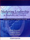 Marketing Leadership in Hospitality and Tourism, Shoemaker, Stowe, 0132447436