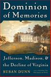 Dominion of Memories, Susan Dunn, 0465017436