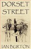 Dorset Street, Ian Burton, 1844017435