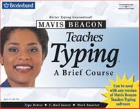 Mavis Beacon Teaches Typing, a Brief Course, Erickson, Lawrence W., 053843743X