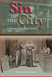 Sin in the City : Chicago and Revivalism, 1880-1920, Joiner, Thekla Ellen, 0826217435