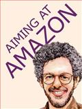 Aiming at Amazon, Aaron Shepard, 093849743X